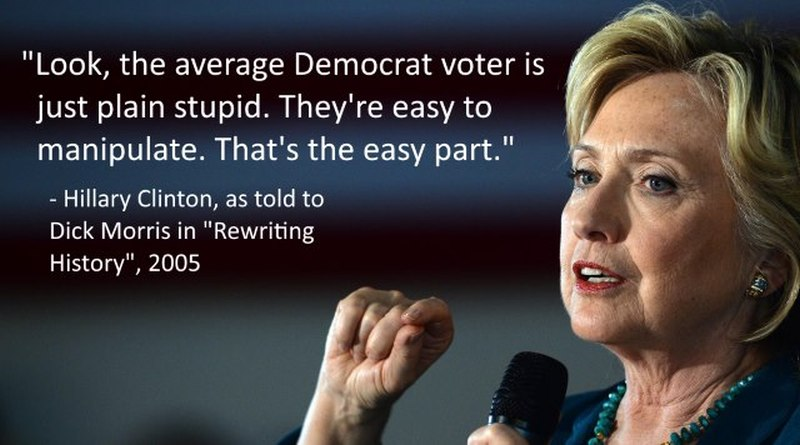hillary quote about democrats being stupid and easy to manipulate