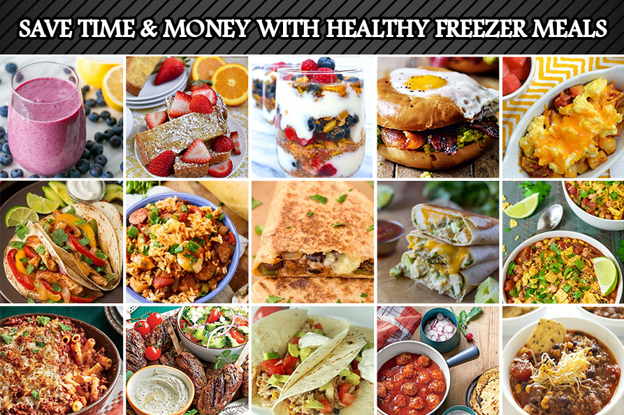 healthy freezer meals be healthier and save time and money on food amp cooking 30839